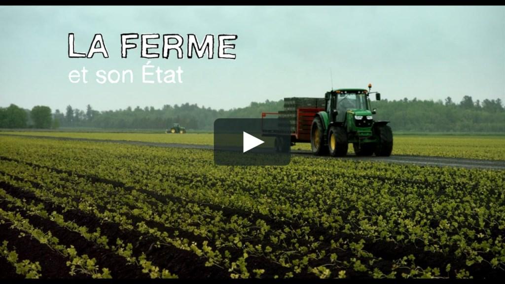 Documentaire sur l'état de l'agriculture au Québec